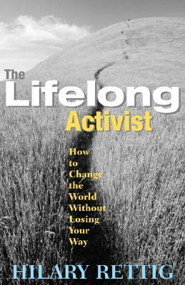 The Lifelong Activist by Hillary Rettig