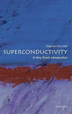Superconductivity by Stephen J. Blundell