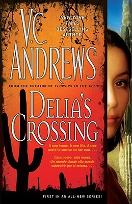 Delia's Crossing by V.C. Andrews