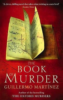 The Book of Murder by Guillermo Martínez