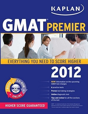 Kaplan GMAT 2012 Premier with CD-ROM by Kaplan Inc.