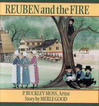 Rueben and the Fire [With Four-Color Artwork]