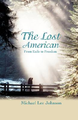 The Lost American: From Exile to Freedom