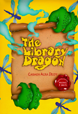 The Library Dragon by Carmen Agra Deedy
