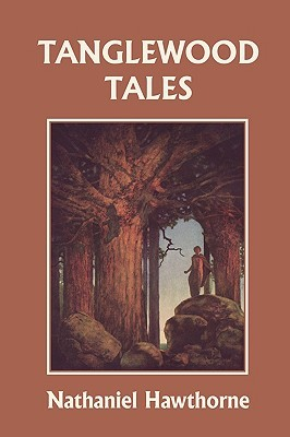 Tanglewood Tales by Nathaniel Hawthorne