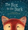 The Fox in the Dark by Alison Green