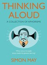 Thinking Aloud: A Collection Of Aphorisms