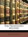The Professor's Mystery