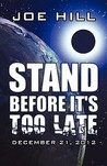 Stand Before It's Too Late: December 21, 2012