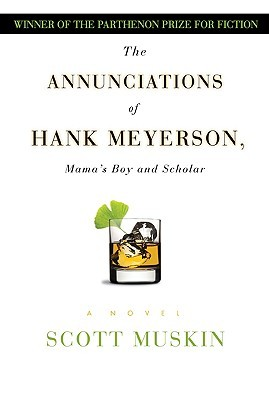 The Annunciations of Hank Meyerson: Mama's Boy and Scholar