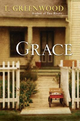 Grace by T. Greenwood