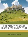 The Metaphysics of Historical Knowledge