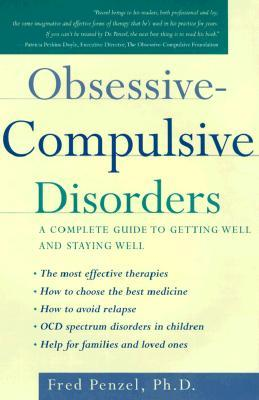 Obsessive-Compulsive Disorders by Fred Penzel