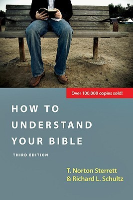 How to Understand Your Bible by T. Norton Sterrett
