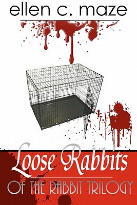 Loose Rabbits of the Rabbit Trilogy (Rabbit)