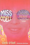 Miss O'Dell by Chris O'Dell