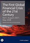 The First Global Financial Crisis of the 21st Century - Part I: August 2007-May 2008