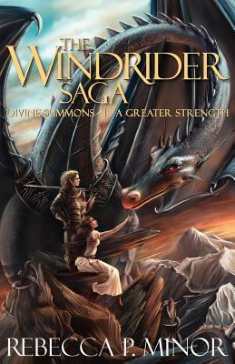 The Windrider Saga by Rebecca P. Minor