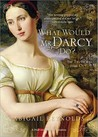 What Would Mr Darcy Do?