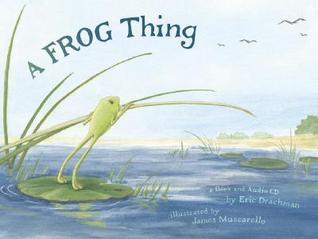 A Frog Thing (with Audio CD)