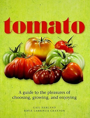 Tomato by Gail Harland