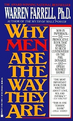 Why Men Are the Way They Are by Warren Farrell