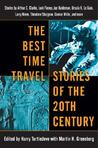 The Best Time Travel Stories of the 20th Century by Harry Turtledove