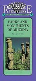 Parks and Monuments of Arizona: A Scenic Guide/Arizona Traveler Guidebooks (American Traveler Series)