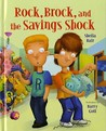 Rock, Brock, and the Savings Shock