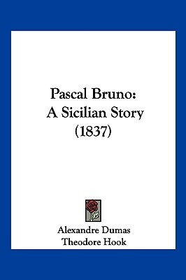 Pascal Bruno: A Sicilian Story (1837)