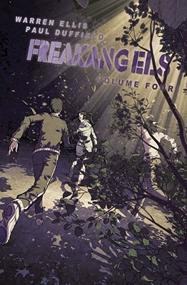 FreakAngels, Volume 4 by Warren Ellis