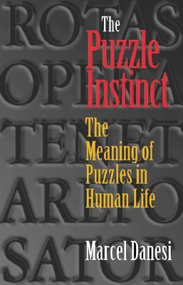 The Puzzle Instinct by Marcel Danesi