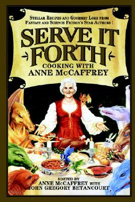 Serve it Forth by Anne McCaffrey