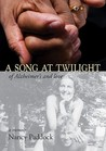 A Song at Twilight: Of Alzheimer's and Love