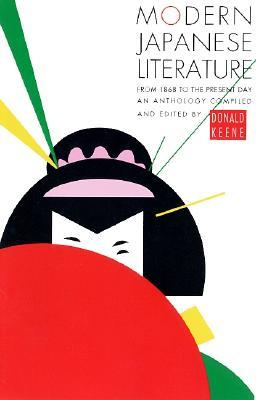 Modern Japanese Literature by Donald Keene