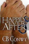 Happily Ever After by C.B. Conwy
