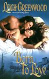 Born to Love (Night Riders, #3)