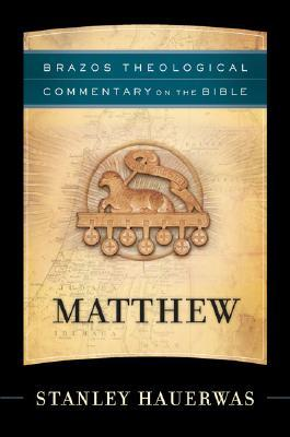 Matthew by Stanley Hauerwas