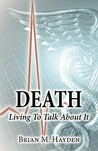 Death by Brian M. Hayden