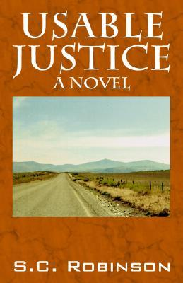 Usable Justice by S.C. Robinson