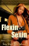 Flexin' & Sexin: Sexy Stree...