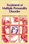The Treatment of Multiple Personality Disorder by Bennett G. Braun