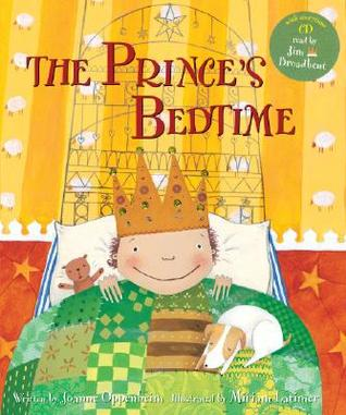 The Prince's Bedtime [Book & CD] by Joanne F. Oppenheim