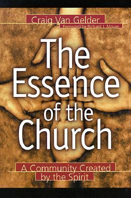 The Essence of the Church by Craig Van Gelder