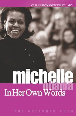 Michelle Obama: In Her Own Words