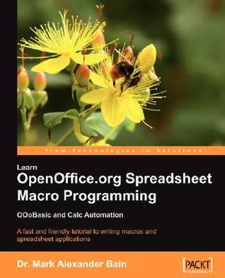 Learn Openoffice.Org Spreadsheet Macro Programming