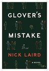 Glover's Mistake by Nick Laird