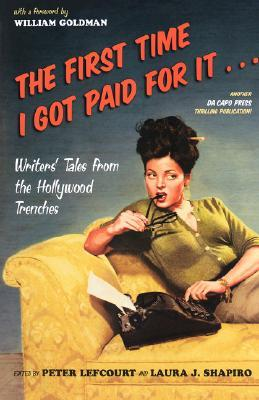 The First Time I Got Paid For It by Peter Lefcourt