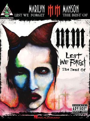 Marilyn Manson - Lest We Forget by Marilyn Manson