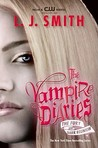 The Fury / Dark Reunion (The Vampire Diaries, #3-4)